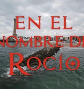 Ver En El Nombre De Rocío